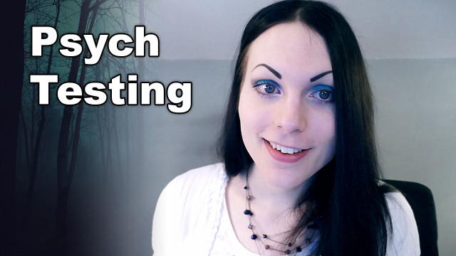 My Psychological Testing & How I Became Interested in Psychology