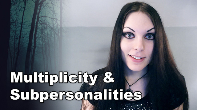 We All Have Multiple Personalities | Multiplicity & Subpersonalities