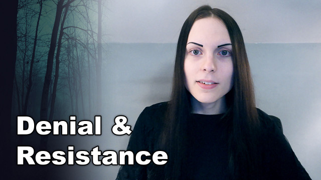 Denial & Resistance | Releasing, Letting Go, & Allowing