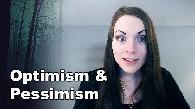 Optimism & Pessimism / Perception & Perspective | Being Optimistic