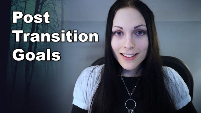 What to Do After Transitioning | Transgender Goals / Living Your Life