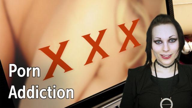 Porn & Sex Addiction | Overcoming It