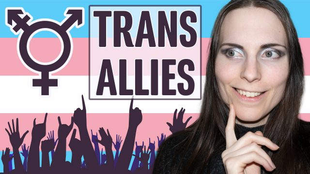 Advice for Allies: Understanding and Supporting a Transgender Loved One