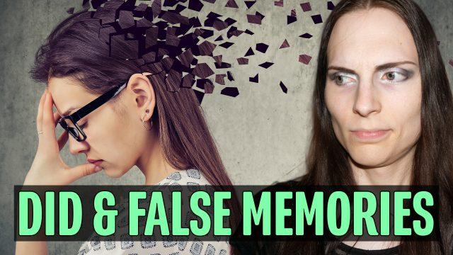 Dissociative Identity Disorder & False Memories