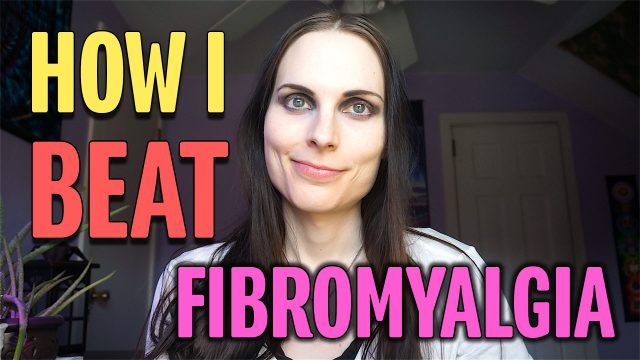 How I BEAT Fibromyalgia