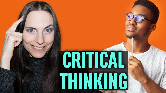 How to Have Critical Thinking