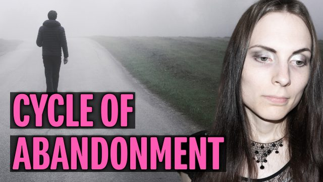 Abandonment Cycle & How to Heal It